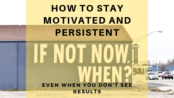 stay-motivated-and-persistent