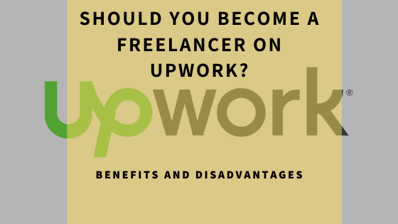 should-you-become-a-freelancer-on-upwork