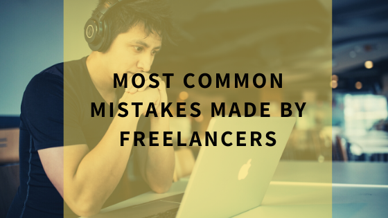 most-common-mistakes-made-by-freelancers