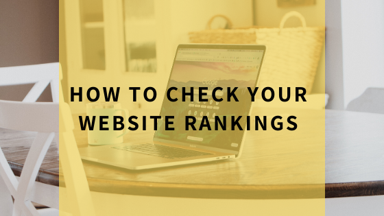 how-to-check-your-website-rankings