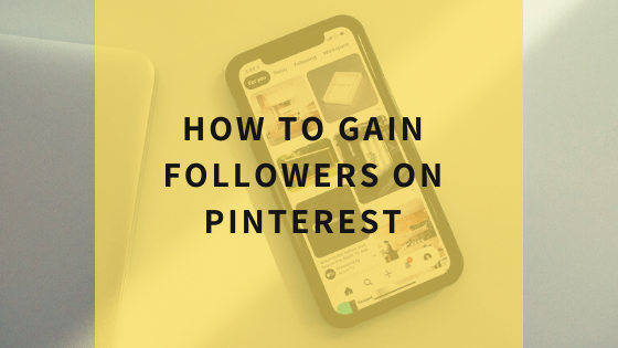 how-to-gain-followers-on-pinterest