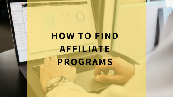 how-to-find-affiliate-programs