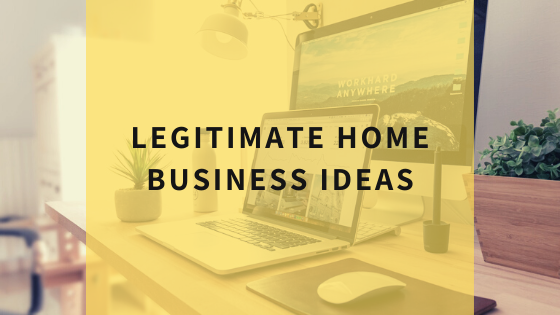 most-legitimate-home-business-ideas