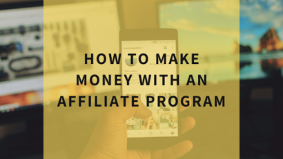 how-to-make-money-with-an-affiliate-program