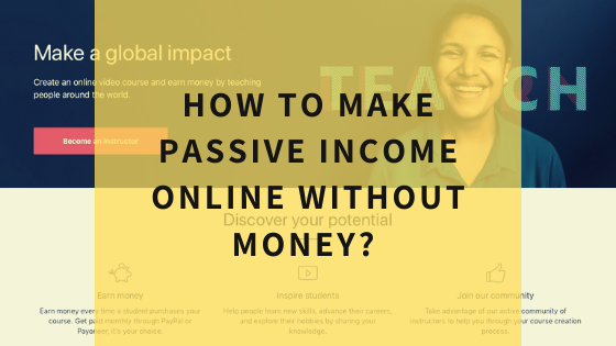 how-to-make-passive-income-online-without-any-money