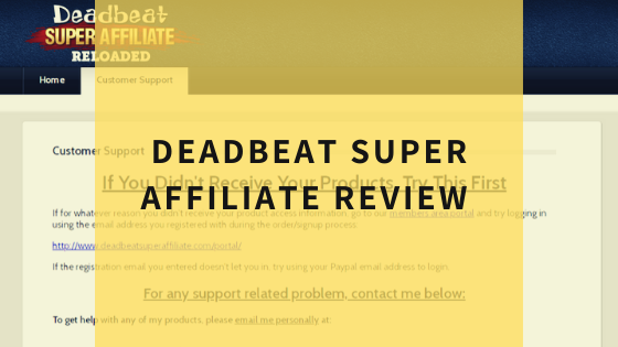 deadbeat-super-affiliate-reloaded-review